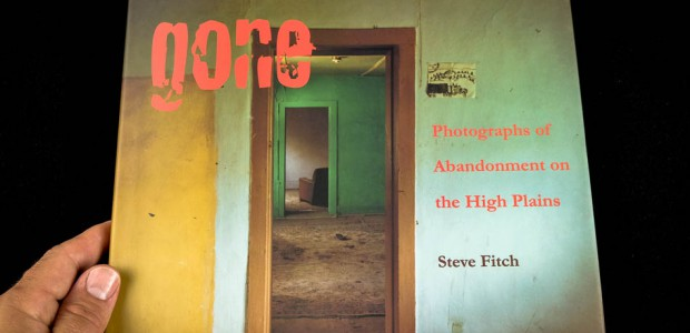Photobook: Gone - Photographs of Abandonment on the High Plains